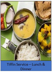 Tiffin Service-Lunch & Dinner, Lunch -75 Rs.and Dinner-75 Rs.